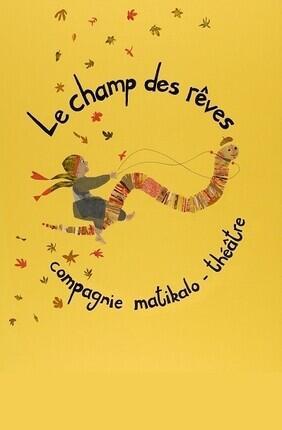 LE CHAMP DES REVES