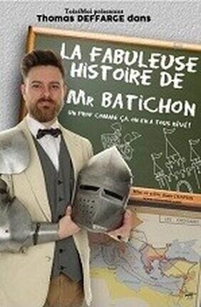 LA FABULEUSE HISTOIRE DE MR BATICHON (Theatre de Poche Graslin)
