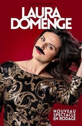 LAURA DOMENGE - NOUVEAU SPECTACLE EN RODAGE