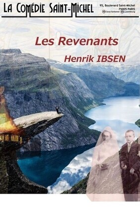 LES REVENANTS (Comedie Saint Michel)