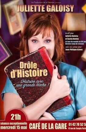 JULIETTE GALOISY DANS DROLE D'HISTOIRE