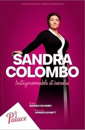 SANDRA COLOMBO DANS INSTAGRAMMABLE ET CERVELEE Au Palace Avignon