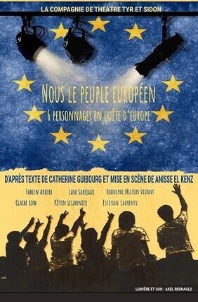 NOUS LE PEUPLE EUROPEEN, SIX PERSONNAGES EN QUETE D'EUROPE