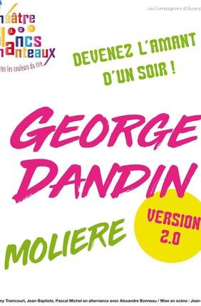GEORGE DANDIN VERSION 2.0