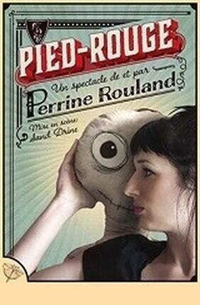 PERRINE ROULAND DANS PIED ROUGE A Saint Etienne