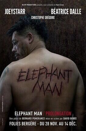 ELEPHANT MAN AVEC JOEY STARR ET BEATRICE DALLE