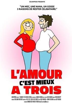 L'AMOUR C'EST MIEUX A TROIS Au Forum