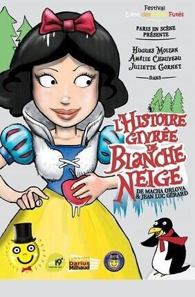 L'HISTOIRE GIVREE DE BLANCHE NEIGE - L'ETE DES PETITS FUTES