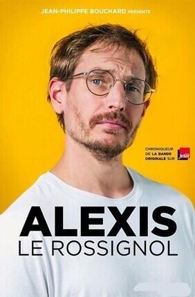 ALEXIS LE ROSSIGNOL AU THEATRE LE PARIS