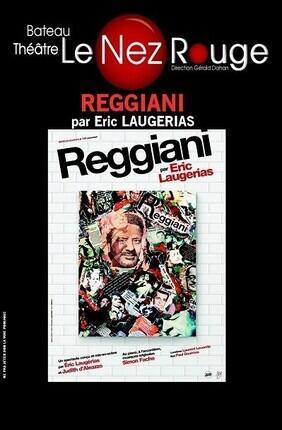 REGGIANI PAR ERIC LAUGERIAS