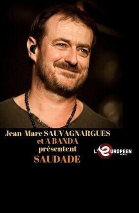 JEAN-MARC SAUVAGNARGUES & A BANDA PRESENTENT SAUDADE