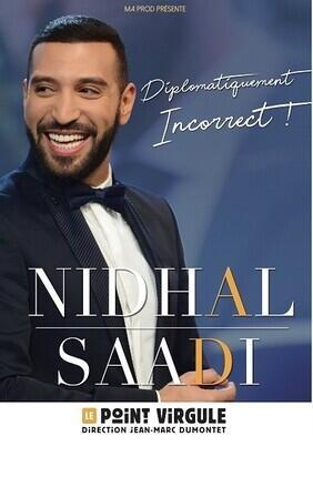NIDHAL SAADI DANS DIPLOMATIQUEMENT INCORRECT