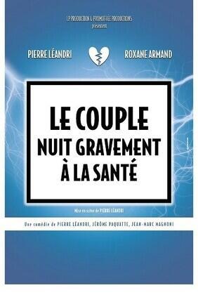 LE COUPLE NUIT GRAVEMENT A LA SANTE A L'APOLLO