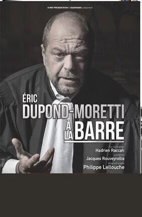 ERIC DUPOND-MORETTI A LA BARRE A ENGHIEN