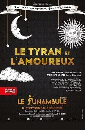 LE TYRAN ET L'AMOUREUX