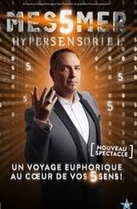 MESSMER HYPERSENSORIEL a Enghien