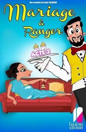 MARIAGE A RANGER ACT 2
