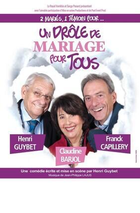 UN DROLE DE MARIAGE POUR TOUS