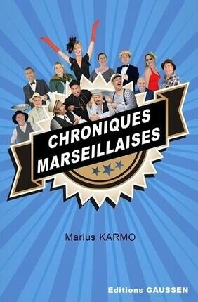 CHRONIQUES MARSEILLAISES A PERPIGNAN