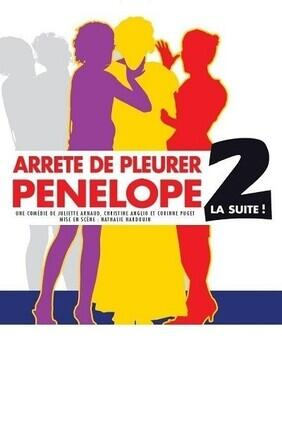 ARRETE DE PLEURER PENELOPE 2 CE QU'IL ARRIVA A LA SUITE DE CETTE SOIREE