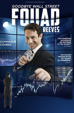 FOUAD REEVES DANS GOODBYE WALL STREET