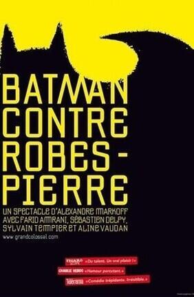 BATMAN CONTRE ROBESPIERRE