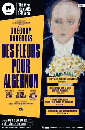DES FLEURS POUR ALGERNON AVEC GREGORY GADEBOIS