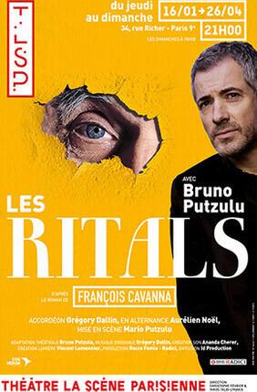 LES RITALS D'APRES FRANCOIS CAVANNA AVEC BRUNO PUTZULU