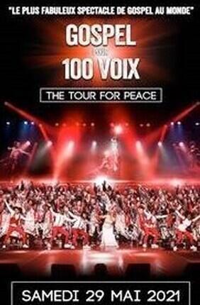 GOSPEL POUR 100 VOIX THE TOUR FOR PEACE