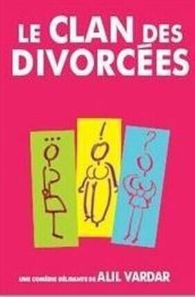 LE CLAN DES DIVORCEES