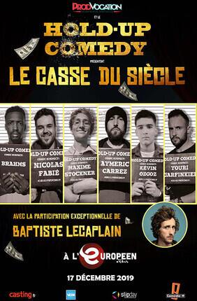 LE CASSE DU SIECLE - LA FINALE DU HOLD UP COMEDY