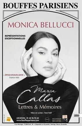 MONICA BELLUCCI DANS MARIA CALLAS LETTRES ET MEMOIRES