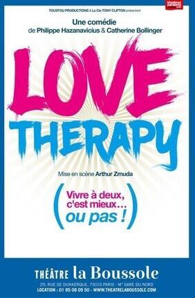 LOVE THERAPY AU THEATRE LA BOUSSOLE