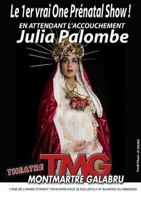 JULIA PALOMBE DANS EN ATTENDANT L'ACCOUCHEMENT