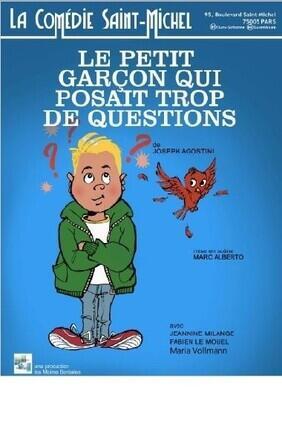 LE PETIT GARCON QUI POSAIT TROP DE QUESTIONS