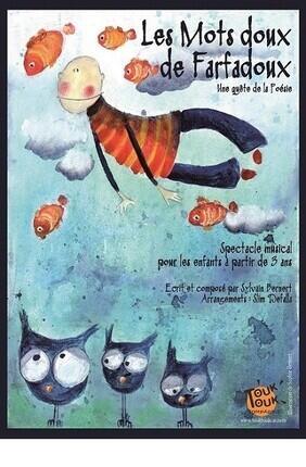 LES MOTS DOUX DE FARFADOUX
