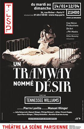 UN TRAMWAY NOMME DESIR A LA SCENE PARISIENNE