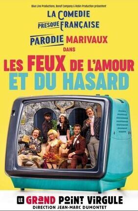 LES FEUX DE L'AMOUR ET DU HASARD