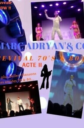 MARC ADRYAN ET CO REVIVAL 70'S & 80'S ACTE II A CABRIES