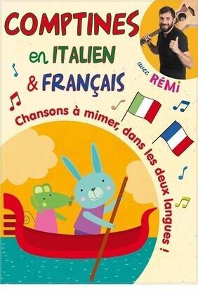 REMI DANS COMPTINES EN ITALIEN ET EN FRANCAIS