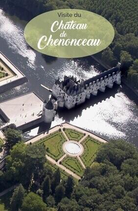 CHATEAU DE CHENONCEAU : BILLET