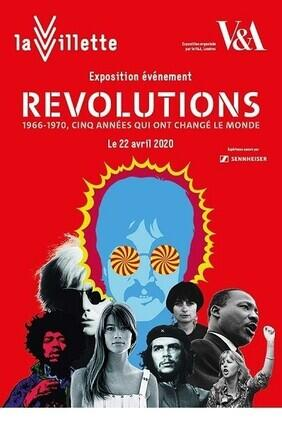 EXPOSITION REVOLUTIONS 1966 - 1970, CINQ ANNEES QUI ONT CHANGE LE MONDE A LA VILLETTE - BILLET COUPE FILE