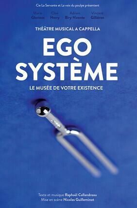 EGO SYSTEME LE MUSEE DE VOTRE EXISTENCE
