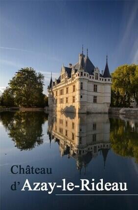 CHATEAU D'AZAY-LE-RIDEAU : BILLET