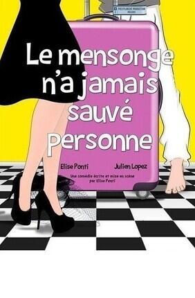LE MENSONGE N'A JAMAIS SAUVE PERSONNE A AIX EN PROVENCE