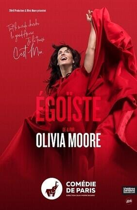 OLIVIA MOORE DANS EGOISTE