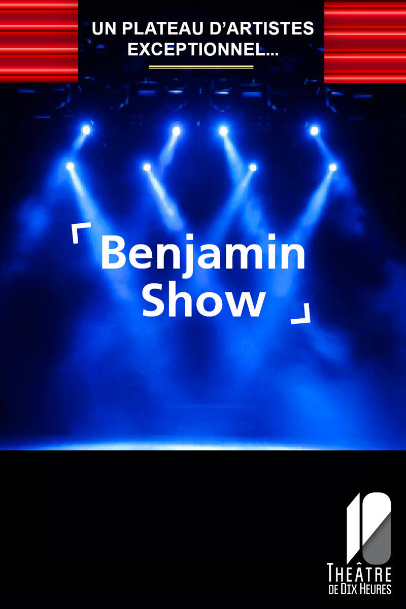 benjamin_show_800x1200px_affiche_revendeur_1628499997