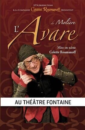 L'AVARE (Th. Fontaine)