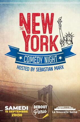 THE NEW YORK COMEDY NIGHT A LA NOUVELLE SEINE