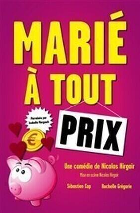 MARIE A TOUT PRIX